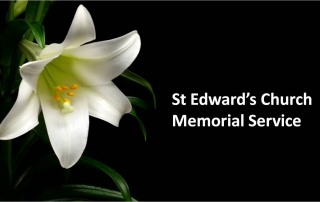 6.30pm Memorial Service at St Edward's Church
